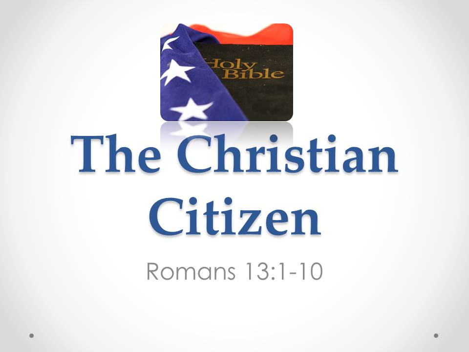 christian citizen Christian citizens serve their nation best when they can both love what is best about our nation and also insist on the freedom to hold our leaders and ourselves accountable when necessary american christians get to live in a society in which we have the ability to do significant good in public life.