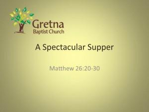 A Spectacular Supper