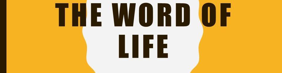 The Word of Life - Gretna Baptist Church